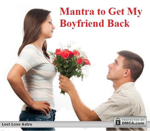 Mantra to Get My Boyfriend Back
