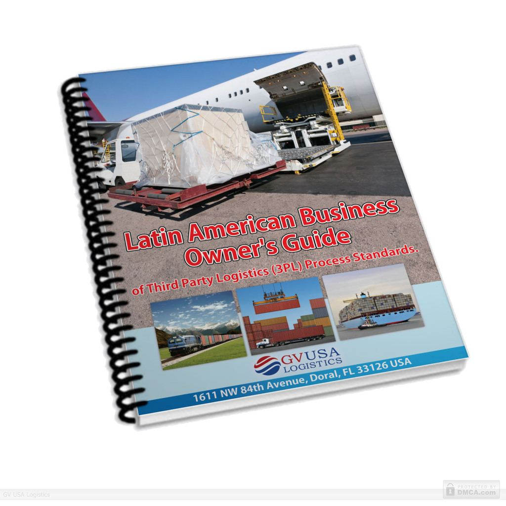 Latin American Business Owner's Guide of Third Party Logistics (3PL) Process Standards