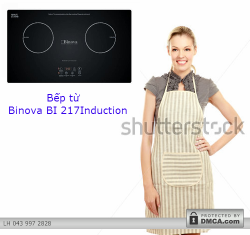 Vì sao nên mua bếp từ từ Binova BI 217Induction?